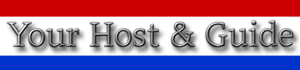 Your Host and Guide for the Netherlands. Tourist information, Accomodation, Nice places to visit in Holland and recommended hotspots